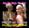 Got My Mojo Workin'  Heather Marie With The Johnny Otis Band
